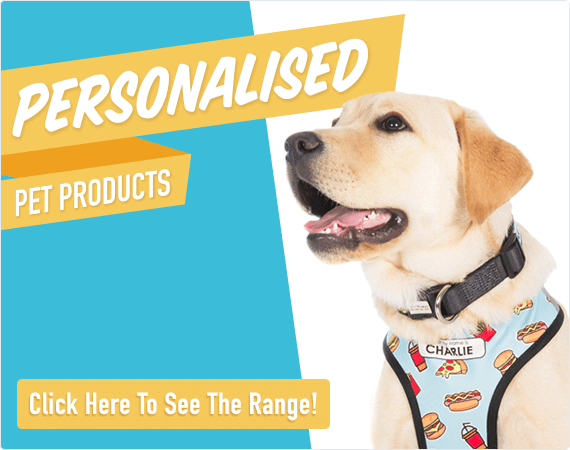 Personalised Pet Products - Click Here to See The Range!