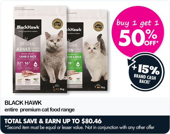 Buy one get one 50% off Black Hawk entire premium cat food range