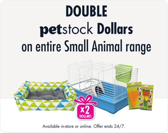 Earn Double PETstock Dollars on entire Small Animal range. Avialable in-store or online. Offer ends 24/7
