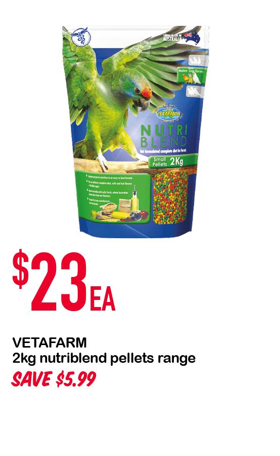 VETAFARM 2kg nutriblend pellets range $23ea