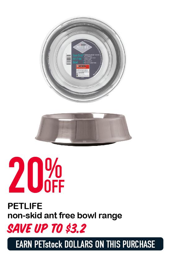 PETLIFE non-skid ant free bowl range 20%OFF