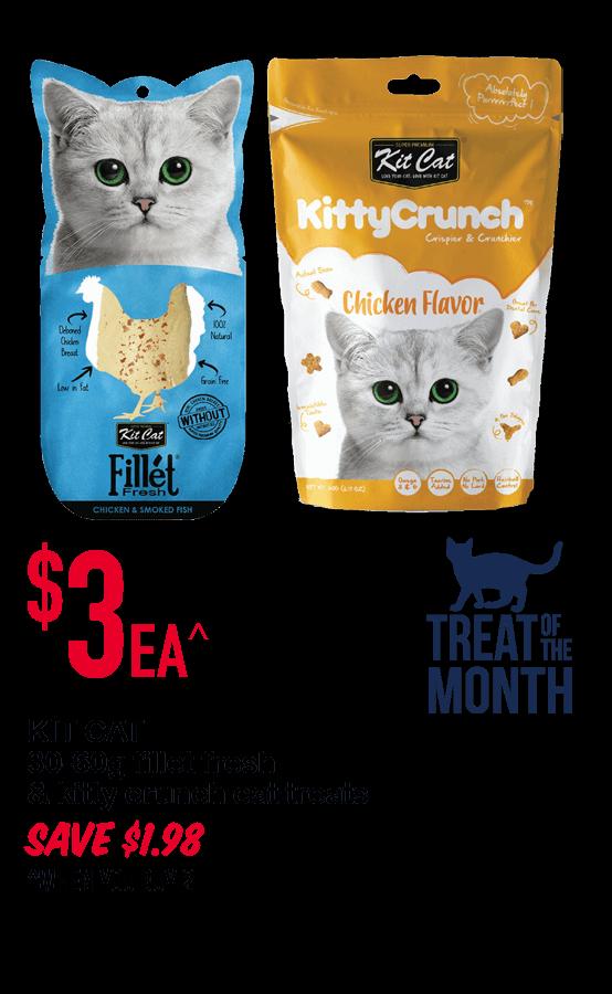 KIT CAT  30-60g fillet fresh & kitty crunch cat treats $3ea