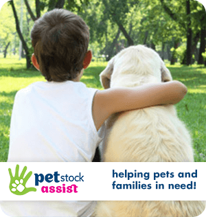 PETstock Assist - Helping Pets and families in need!