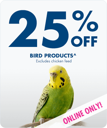 25% OFF all bird products