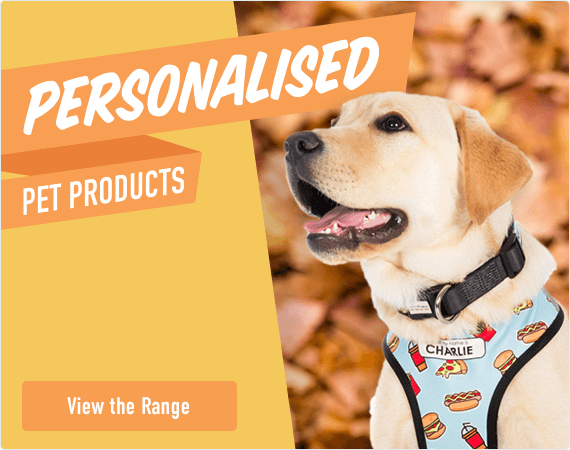 Personalised Pet Products - View the Range