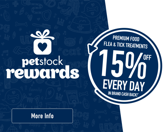 PETstock Rewards - 15% Off premium food, flea & tick treatments everyday in Brand Cash Back!* Click here for more information.