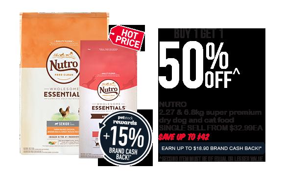 Buy 1 Get 1 50% OFF - Nutro super premium dry dog & cat food
