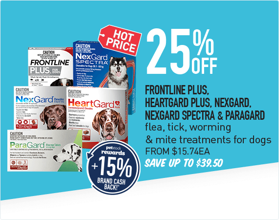 25% Off Frontline Plus, Heartgard Plus, Nexgard, Nexgard Spectra & Paragard flea, tick, worming & mite treatments for dogs. From $15.74 each. Save up to $39.50