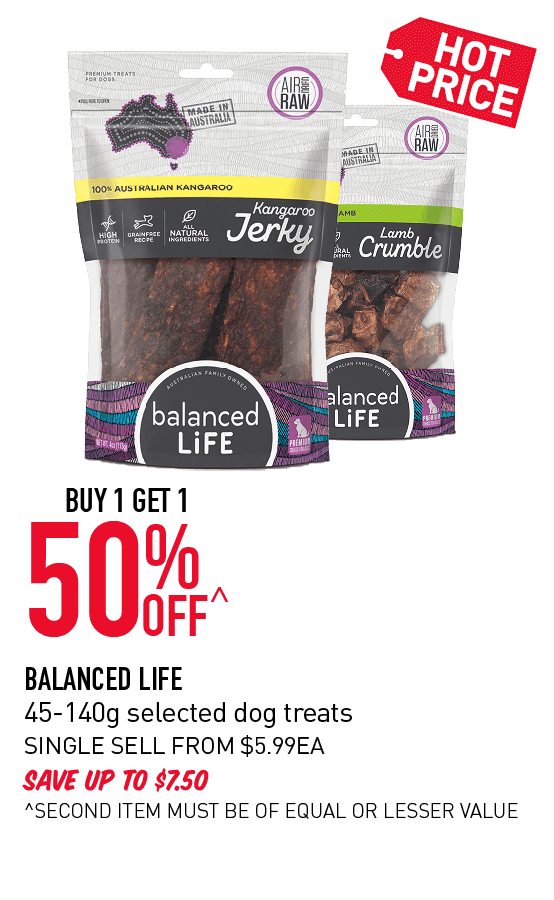 Buy 1 get 1 50% Off Balance Life 45-140g selected dog treats. Click here to shop now!