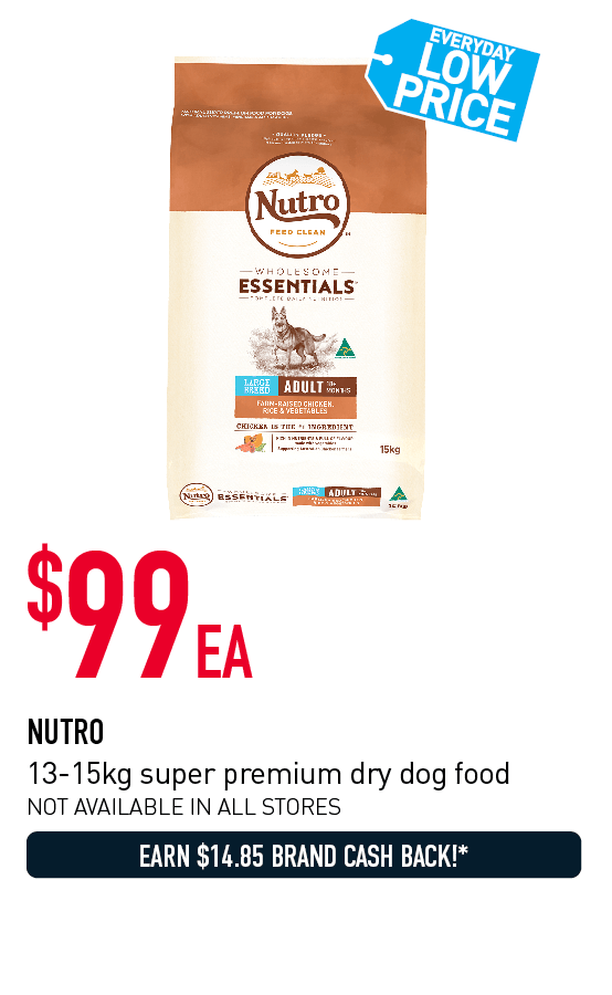$99 each Nutro 13-15kg super premium dry dog food. Click here to shop now!