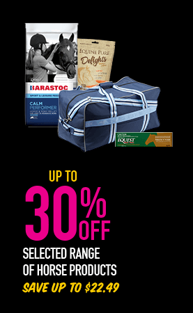Up to 30% Off - selected range of horse products. Save up to $22.49.