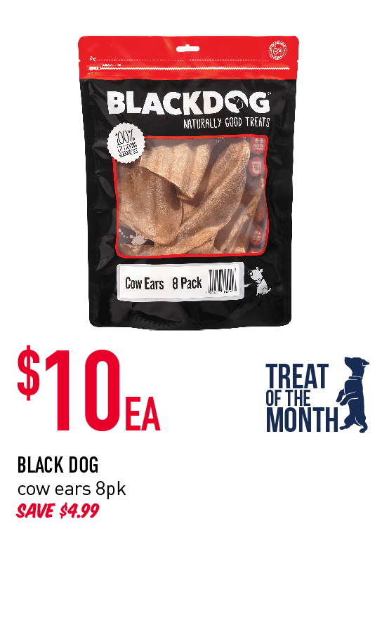 Treat of the Month! $10ea - Black Dog cow ears 8pk. Click here to shop now!