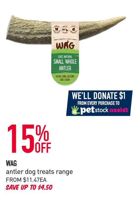 15% OFF WAG antler dog treats range