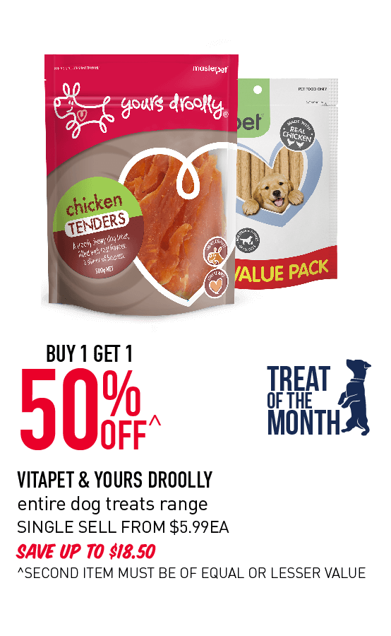 Buy 1 Get 1 50% OFF VITAPET & YOURS DROOLLY entire dog treats range