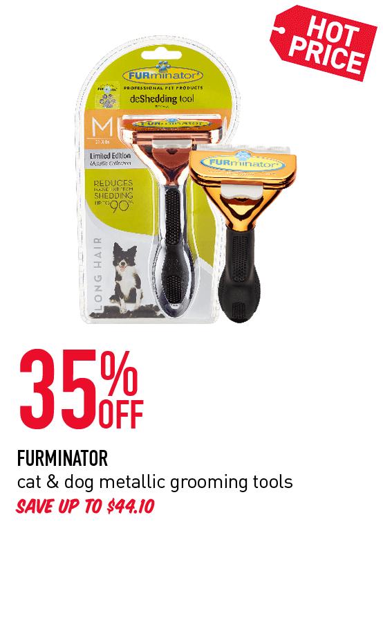 25 %OFF FURMINATOR cat & dog grooming tools